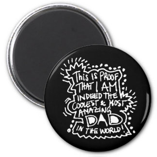 Most Amazing Dad 2 2 Inch Round Magnet