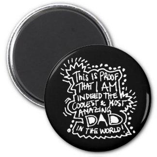 Most Amazing Dad 2 Fridge Magnets