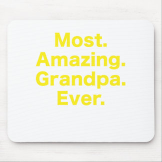 Most Amazing Grandpa Ever Mouse Pad