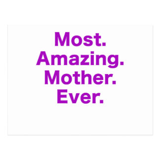 Most Amazing Mother Ever Postcard