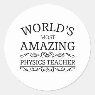 Most amazing physics teacher classic round sticker