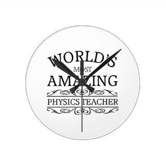Most amazing physics teacher round clock