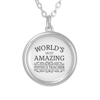 Most amazing physics teacher silver plated necklace