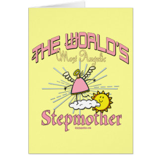 Most Angelic Stepmother Greeting Card