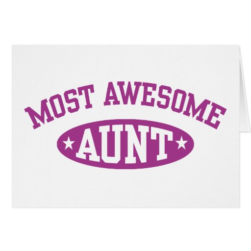 Most Awesome Aunt Cards