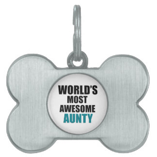 Most awesome aunty pet name tags