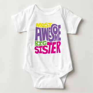 Most Awesome Big Sister Baby Bodysuit