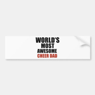Most awesome cheer dad bumper sticker
