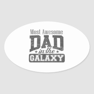 Most Awesome Dad In The Galaxy Oval Sticker