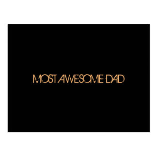 """""""Most Awesome Dad"""" Postcard"""