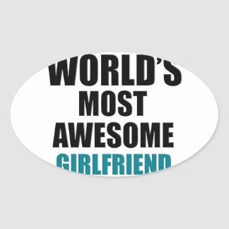 Most awesome girlfriend oval sticker