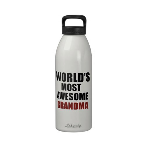 Most awesome GRANDMA Reusable Water Bottles
