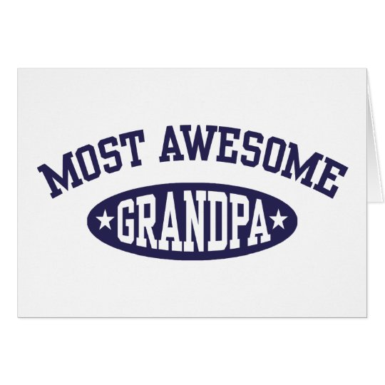 Most Awesome Grandpa Card