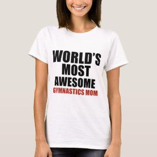 Most awesome gymnastics mom T-Shirt