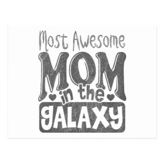 Most Awesome Mom In The Galaxy Postcard