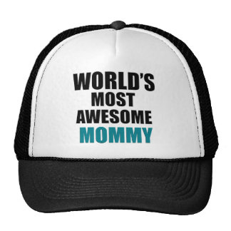 Most awesome mommy trucker hat