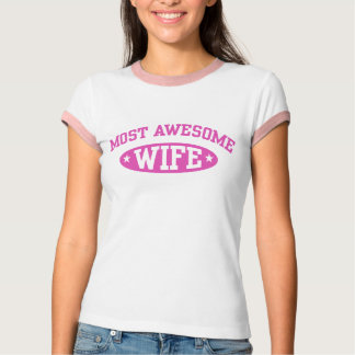 Most Awesome Wife Tee Shirt