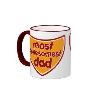 Most Awesomest Dad Coffee Mug mug