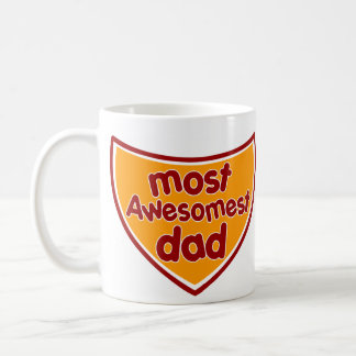 Most Awesomest Dad Coffee Mug