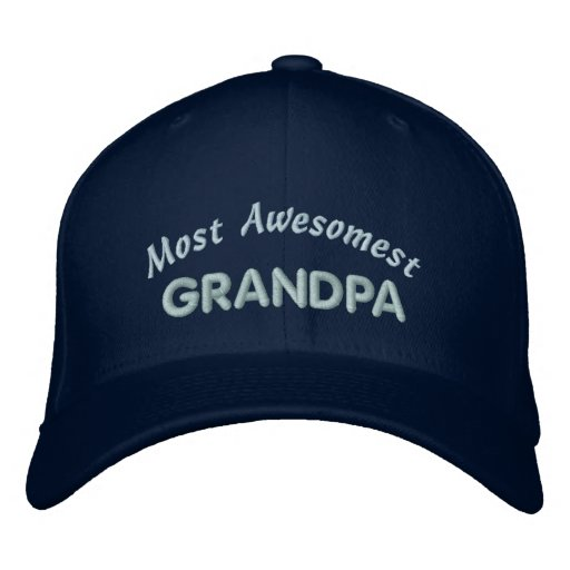 Most Awesomest Grandpa Embroidered Baseball Cap