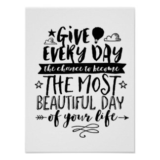 Most Beautiful Day of Your Life Quote Poster