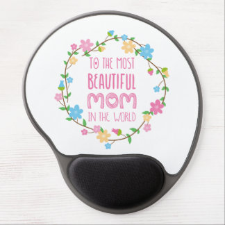 Most Beautiful Mom in the World Pink Gel Mouse Pad