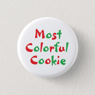 """Most Colorful Cookie"" Award Pin"