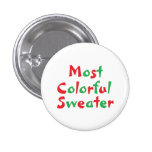 """""""Most Colorful Sweater"""" Award Button"""