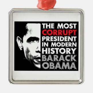 Most Corrupt President Metal Ornament