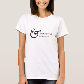 Most Famous Couple - Serif T-Shirt