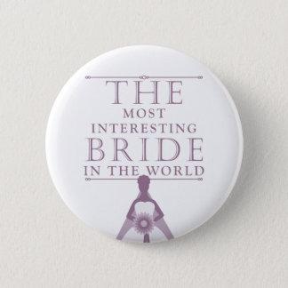 Most Interesting Bride Bachelorette Button