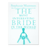 "Most Interesting Bride Bachelorette Party Invite 5"" X 7"" Invitation Card"