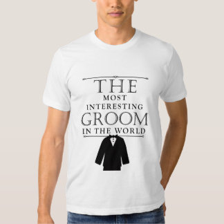Most Interesting Groom Bachelor Tee, Black T-shirts