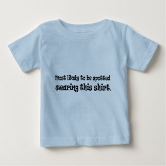 Most Likely Baby T-Shirt