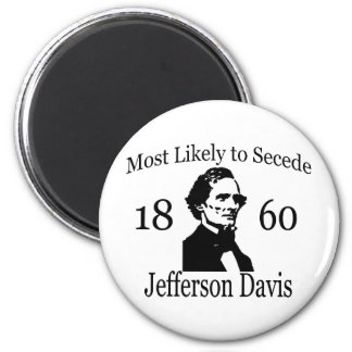 Most Likely to Secede: Jefferson Davis Refrigerator Magnets