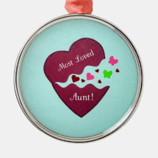 Most Loved Aunt! Metal Ornament