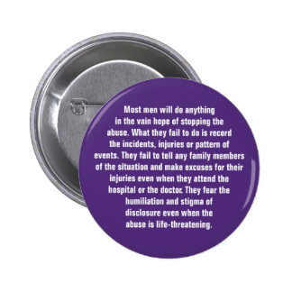 Most Men Will Do Anything In The Vain Hope … Pinback Button