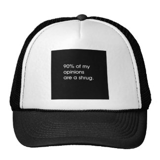 MOST MY OPINIONS ARE A SHRUG FUNNY ATTITUDE COMMEN MESH HATS