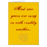 Most new years are rung in with cruddy... greeting card