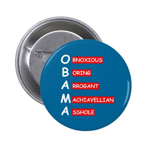 Most offensive anti Obama 2 Inch Round Button