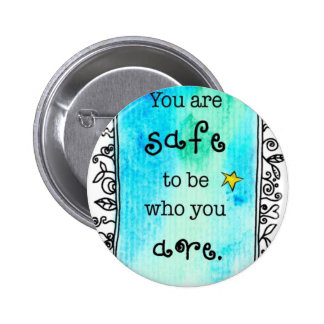 most popular cool quote to inspirational smile pinback button