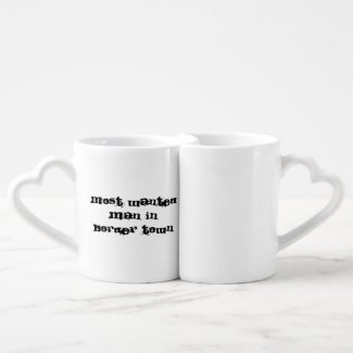 Most Wanted Man In Border Town coffee mugs