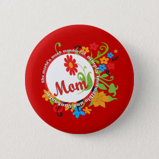 Most Wonderful Simply Incredible Fantastic Mom Pinback Button