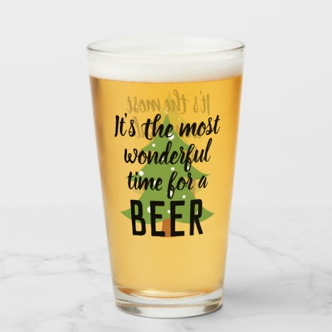 Most Wonderful Time for a Beer Funny Christmas Glass