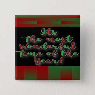 Most Wonderful Time Of The Year Square Button