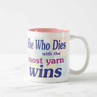 most yarn wins pink Two-Tone coffee mug
