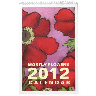 Mostly Flowers 2012 Calendar 2