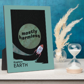 Mostly Harmless Plaque