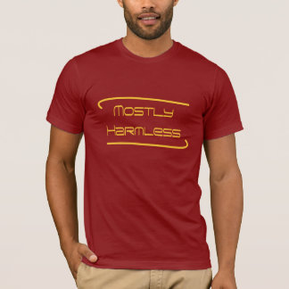 Mostly Harmless T-Shirt