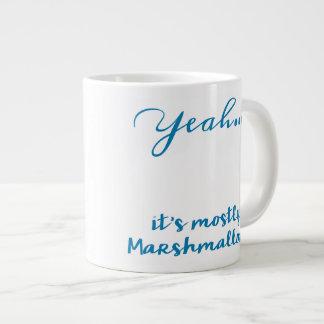 Mostly Marshmallows - Jumbo Mug